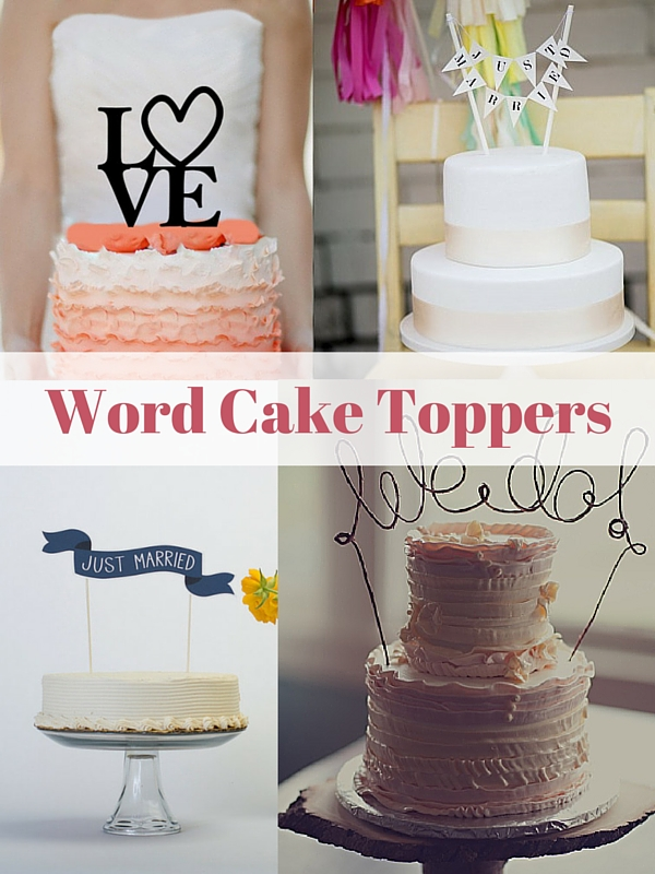 Word Cake Toppers