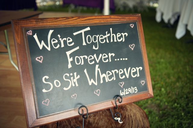 sign: we're together forever...so sit wherever