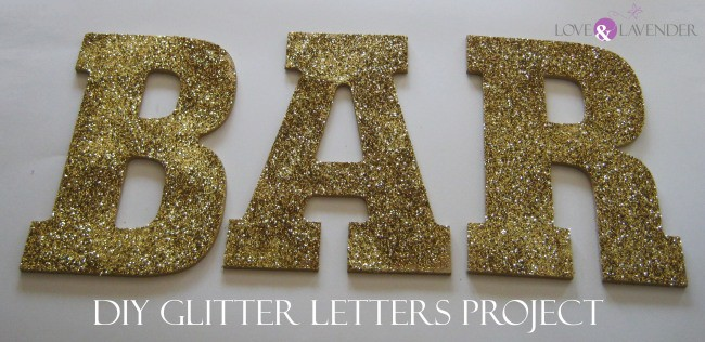 diy glitter letters project spelling bar with love and lavender logo