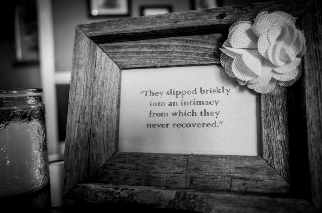 """""""They slipped briskly into an intimacy from which they never recovered."""" quote in a frame"""