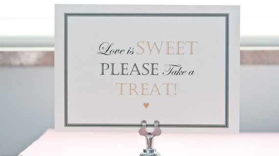 """Love is sweet please take a treat"" wedding favor sign"