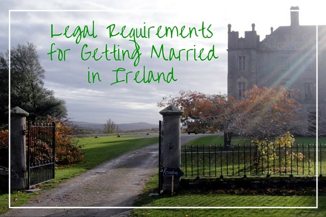 Legal Requirements for Getting Married in Ireland (1)