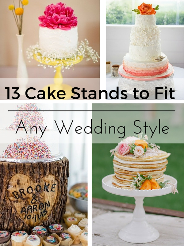 13 Cake Stands for any wedding style