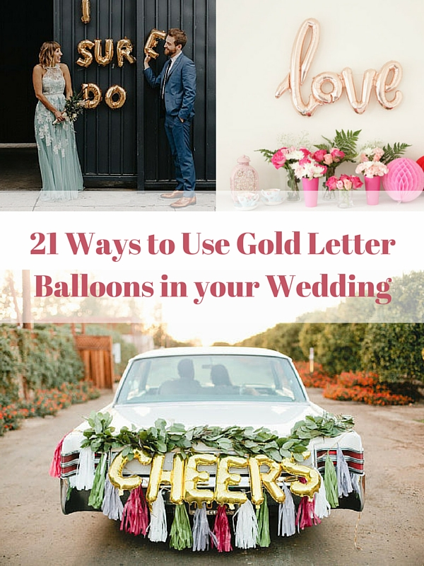 21 Ways to Use Gold Letter Balloons