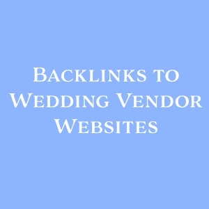 backlinks to wedding vendor websites