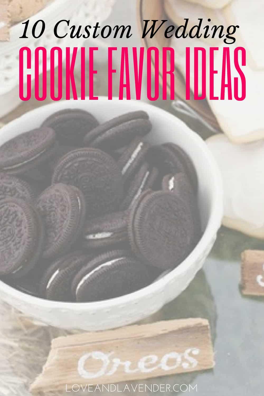 10 Custom Wedding Cookie Favor Ideas Will You Buy Or Bake