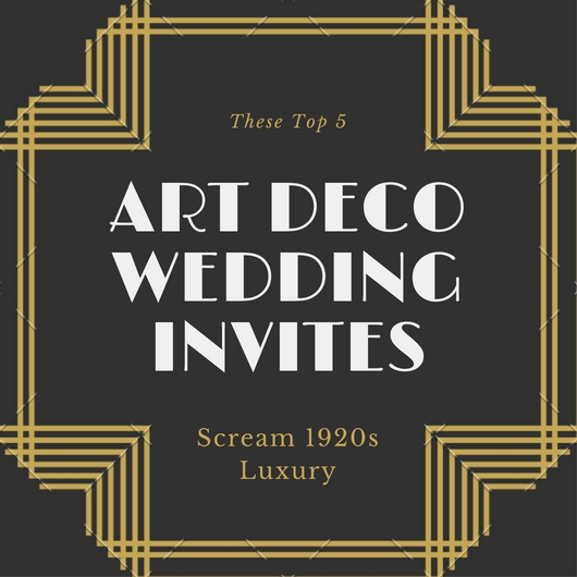 these top 5 art deco wedding invitations scream 1920s luxury