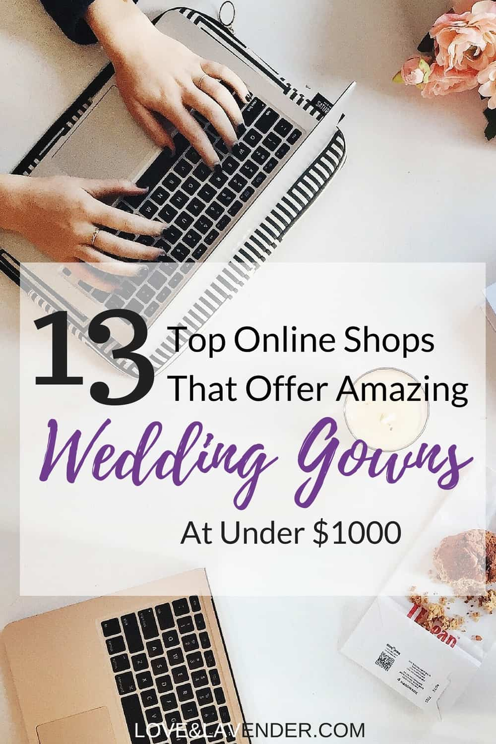 Who said you had to spend a fortune on ​a wedding dress? Here's a list of the best places to find a beautiful wedding gown online for less than $1000.