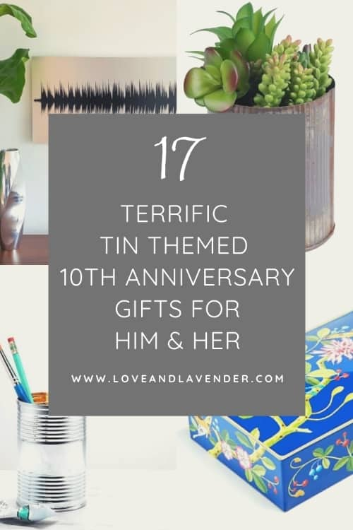17 Terrific Tin Anniversary Gifts For Her Him