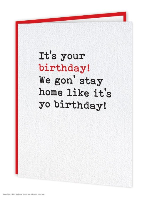 Stay Home Like It's Your Birthday Card