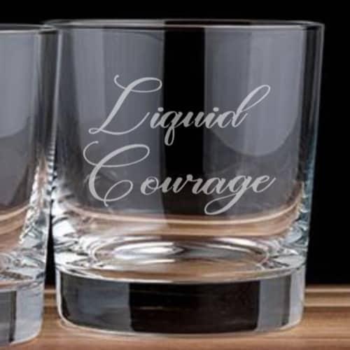 liquid courage whiskey glass